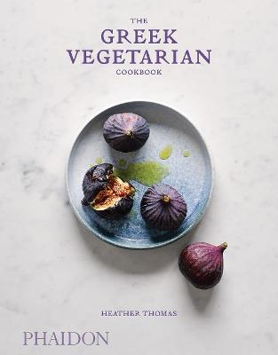 The Greek Vegetarian Cookbook by Heather Thomas