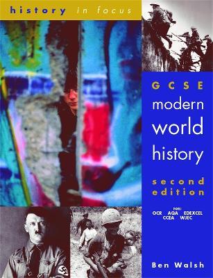 GCSE Modern World History 2nd Edn Student's Book book