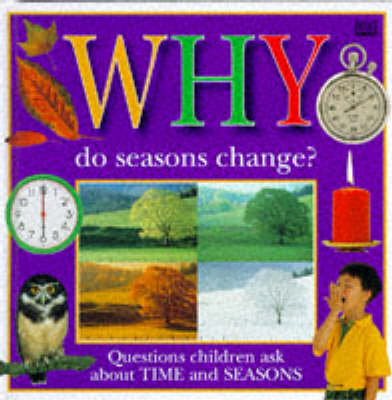 Why do Seasons Change? by Emilie Boon