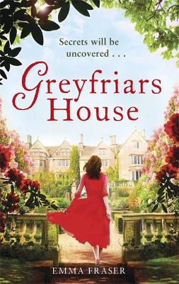 Greyfriars House by Emma Fraser