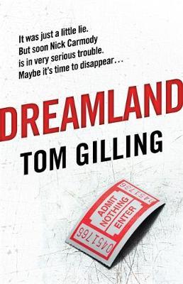 Dreamland by Tom Gilling