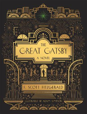 The Great Gatsby: A Novel: Illustrated Edition by F. Scott Fitzgerald