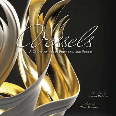Vessels by Jennifer McCurdy