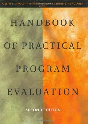 Handbook of Practical Program Evaluation by Kathryn E. Newcomer