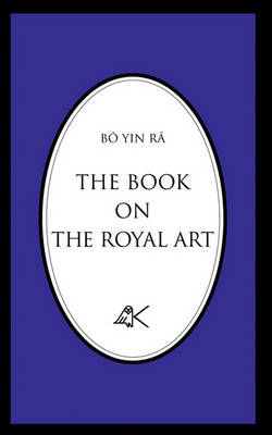 The Book on the Royal Art by Bo Yin Ra