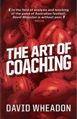 The Art of Coaching by David Wheadon
