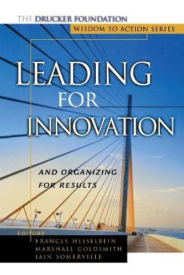 Leading for Innovation by Frances Hesselbein