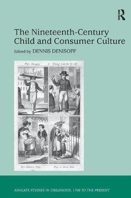 Nineteenth-Century Child and Consumer Culture book