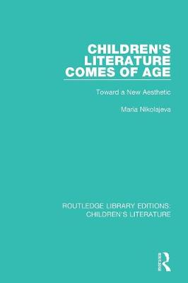 Children's Literature Comes of Age book