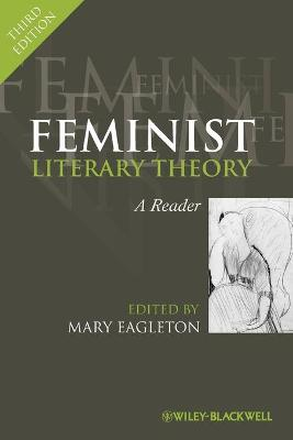 Feminist Literary Theory by Mary Eagleton