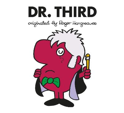 Doctor Who: Dr. Third (Roger Hargreaves) by Adam Hargreaves