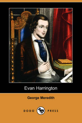 Evan Harrington (Dodo Press) by George Meredith