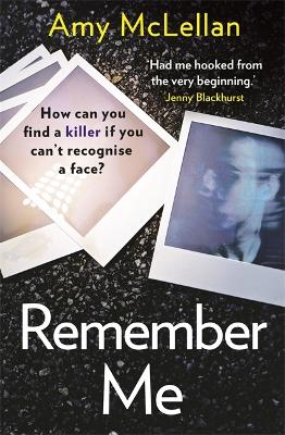 Remember Me: The gripping, twisty page-turner you won't be able to put down in 2020 by Amy McLellan