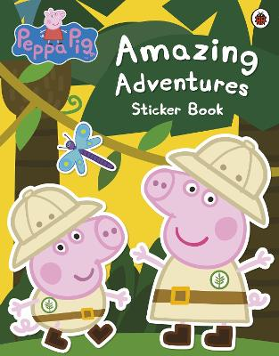 Peppa Pig: Amazing Adventures Sticker Book by Peppa Pig