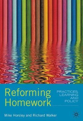 Reforming Homework by NA Mike Horsley