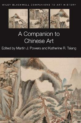 Companion to Chinese Art book