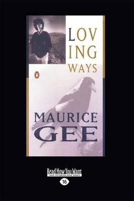 Loving Ways by Maurice Gee