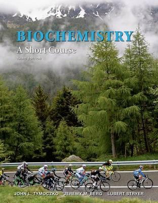 Biochemistry: A Short Course by John L. Tymoczko