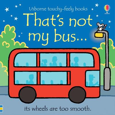 That's not my bus... by Fiona Watt