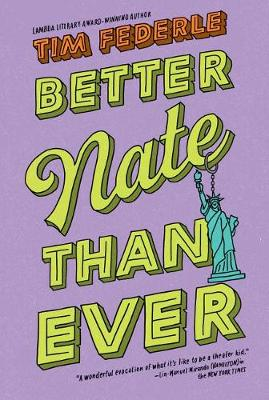 Better Nate Than Ever by Tim Federle
