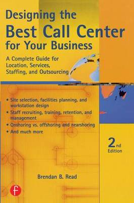 Designing the Best Call Center for Your Business book