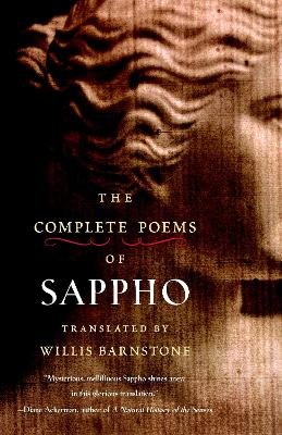 Complete Poems Of Sappho by Willis Barnstone