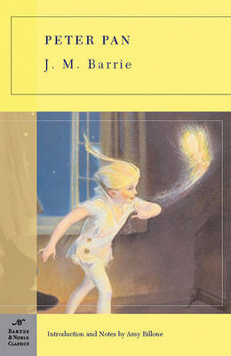 Peter Pan (Barnes & Noble Classics Series) by Sir J. M. Barrie