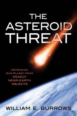 Asteroid Threat by William E. Burrows