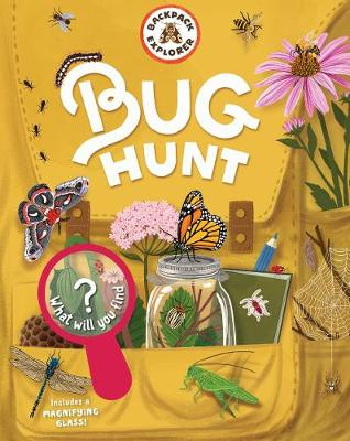 Backpack Explorer: Bug Hunt by Editors of Storey Publishing