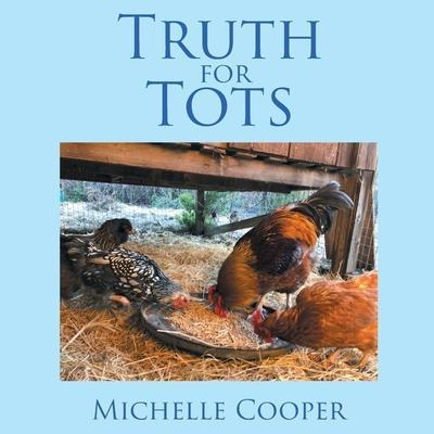 Truth for Tots by Michelle Cooper