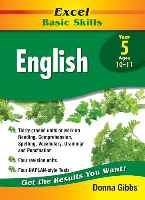 Excel Basic Skills Core Books: English Year 5 by Donna Gibbs