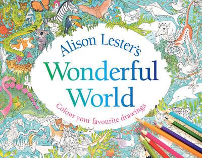 Alison Lester's Wonderful World book