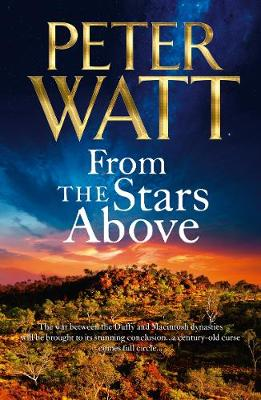 From the Stars Above: The Frontier Series 12 by Peter Watt