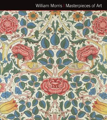 William Morris Masterpieces of Art by Michael Robinson