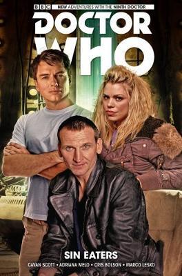 Doctor Who: The Ninth Doctor Volume 4: Sin Eaters by Cavan Scott