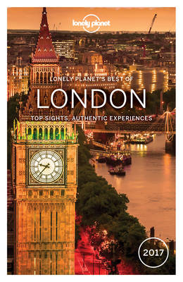 Lonely Planet Best of London 2017 by Lonely Planet