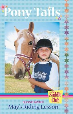 May's Riding Lesson by Bonnie Bryant