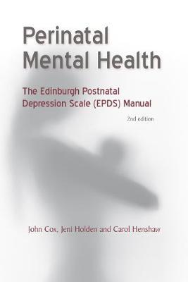Perinatal Mental Health by John Cox