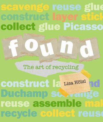 Found: The Art of Recycling book