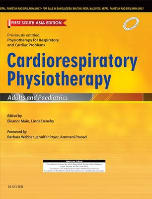 Cardiorespiratory Physiotherapy: Adults and Paediatrics: First South Asia Edition by Eleanor Main