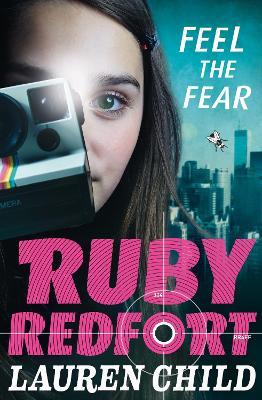 Ruby Redfort: #4 Feel the Fear by Lauren Child