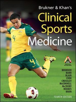BRUKNER & KHANS CLINICAL SPORTS MEDICINE by Brukner/ Khan