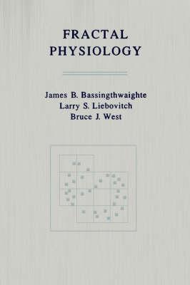 Fractal Physiology by James B. Bassingthwaite