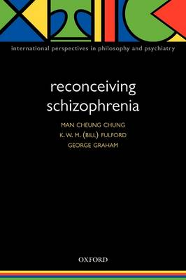 Reconceiving Schizophrenia by Man Cheung