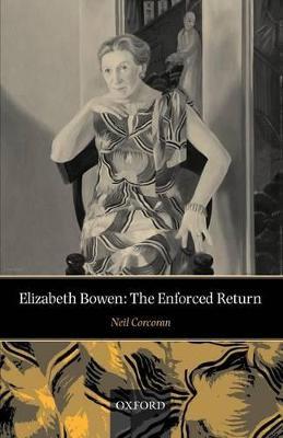 Elizabeth Bowen by Neil Corcoran