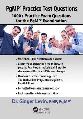 PgMP (R) Practice Test Questions: 1000+ Practice Exam Questions for the PgMP (R) Examination by Ginger Levin, PMP, PgMP