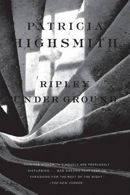 Ripley Under Ground by Patricia Highsmith