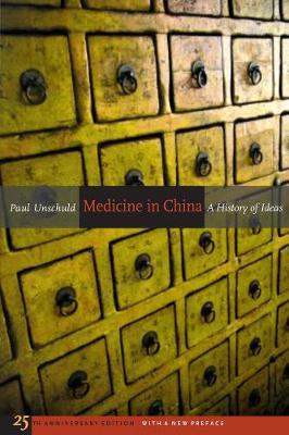 Medicine in China by Paul U. Unschuld