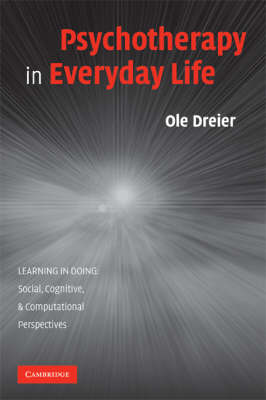 Psychotherapy in Everyday Life by Ole Dreier