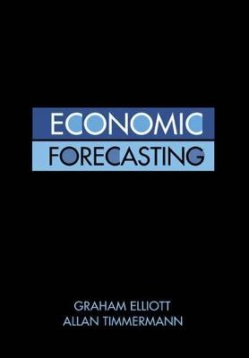 Economic Forecasting by Graham Elliott